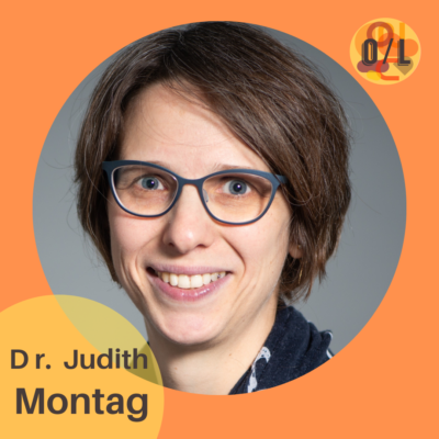 #06 - Dr. Judith Montag